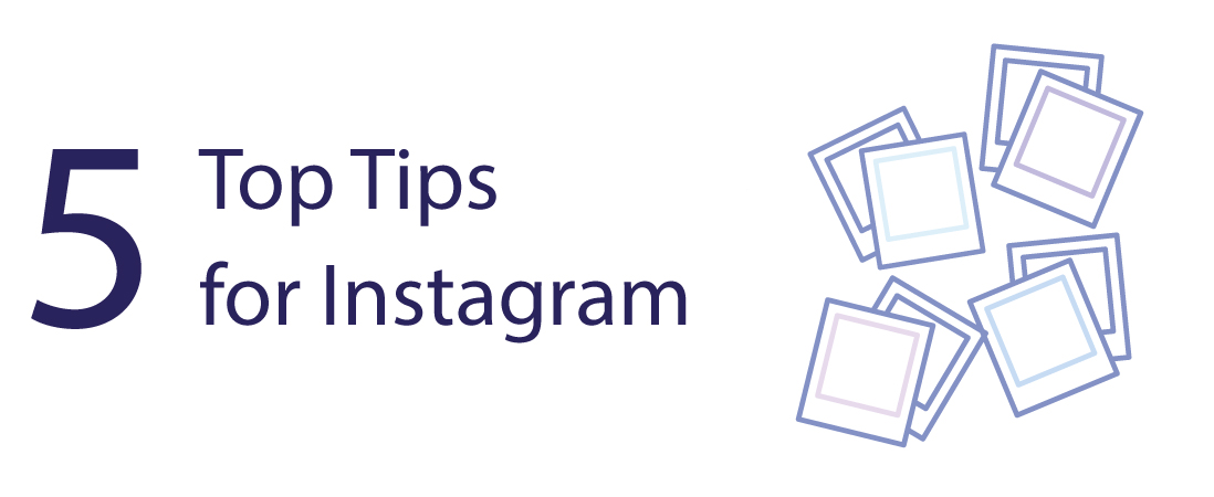 Top Tips Guide – Instagram
